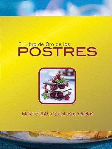 9786074041217: El libro de oro de los postres / The Golden Book of Desserts (Spanish Edition)