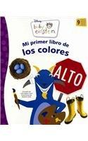 Mi primer libro de los colores / My First Book of Colors: Aigner-Clark, Julie