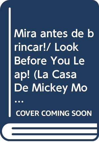 9786074041323: Mira antes de brincar!/ Look Before You Leap! (La Casa De Mickey Mouse/ Mickey Mouse Clubhouse) (Spanish Edition)