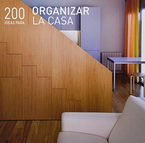 9786074041866: 200 ideas para organizar la casa / 200 Home Organizing Ideas