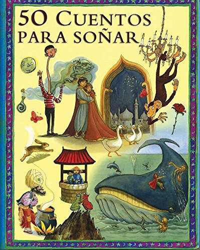 9786074041996: 50 cuentos para sonar / 50 Bedtime Stories (Spanish Edition)