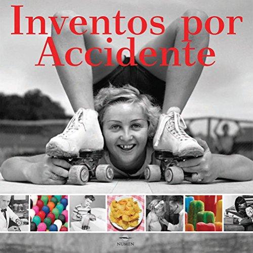 9786074042085: Inventos por accidente / Accidental Inventions (Spanish Edition)