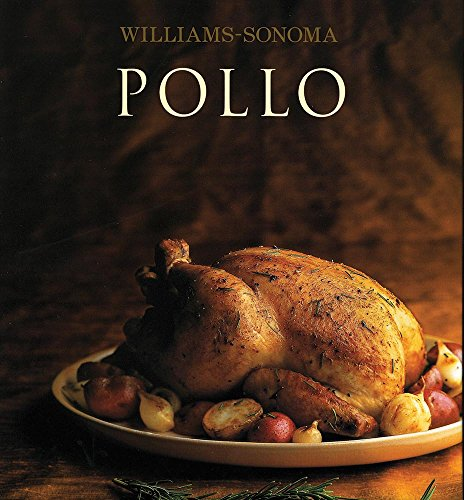 9786074042559: Pollo / Chicken (Williams-Sonoma) (Spanish Edition)
