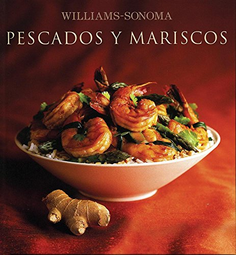 9786074042566: Pescados y mariscos / Seafood (Williams-Sonoma) (Spanish Edition)