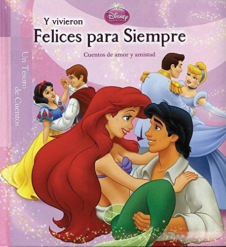 9786074042818: Disney y vivieron felices para simpre / Disney Happily Ever After (Un Tesoro de Cuentos / Storybook Collection) (Spanish Edition)