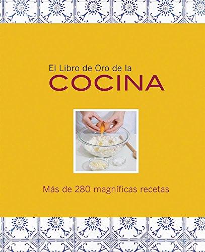9786074042948: El libro de Oro de la cocina / The Golden Book of Cooking (Spanish Edition)