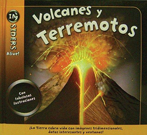 Volcanes y terremotos / Earthquakes and Volcanoes (INsiders Alive!) (Spanish Edition) (9786074043198) by Ganeri, Anita
