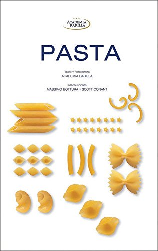 Pasta (Spanish Edition): Massimo Bottura, Scott