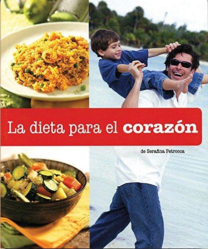 9786074043877: La dieta para el corazon / Eating For Your Heart