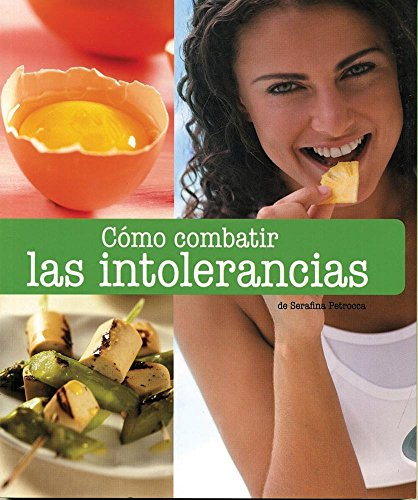 9786074043891: Como combatir las intolerancias / Fighting Intolerances