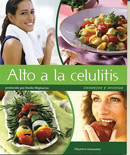 9786074043907: Alto a la celulitis / Stop Cellulite (Obejetivo Bienestar / Obejective Wellness)