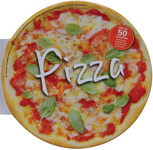 9786074044195: Pizza: Mas de 50 deliciosas recetas para los amantes de la pizza/More than 50 Delicious Recipes for Pizza Lovers