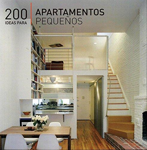 9786074044294: 200 Ideas Para Apartamentos Pequenos / 200 Tips For Small Apartments