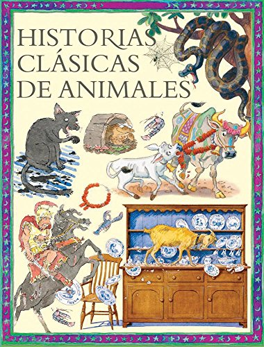 9786074044508: Historias clasicas de animales / Classic Animal Stories (Spanish Edition)