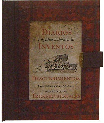 9786074044607: Diarios y registros historicos de inventos y descubrimientos / The Journal and Historical Record of Invention and Discovery