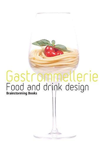 9786074044966: Gastrommellerie Food and Drink Design (Brainstorming Books) (Spanish Edition)