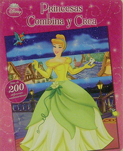 9786074045307: Princesas combina y crea / Princess Mix & Match (Disney Princesa / Disney Princess)
