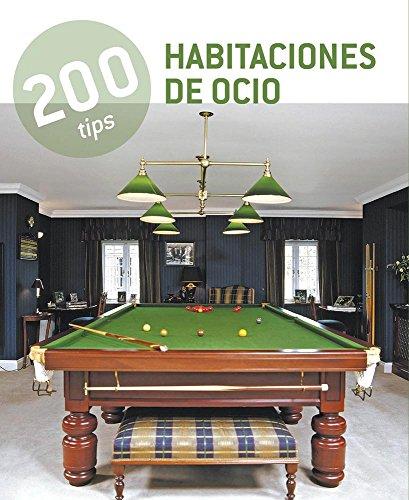 9786074045550: 200 Tips Habitaciones de Ocio / 200 Tips Leisure Rooms