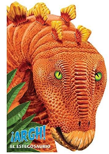 9786074045611: Argh! El Estegosaurio / Argh! Stegosaurus (Spanish Edition)