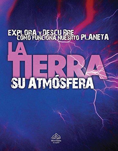 9786074045789: La tierra su atmosfera / Aerial Earth (Spanish Edition)