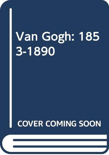 9786074046304: Van Gogh: 1853-1890 (Spanish Edition)