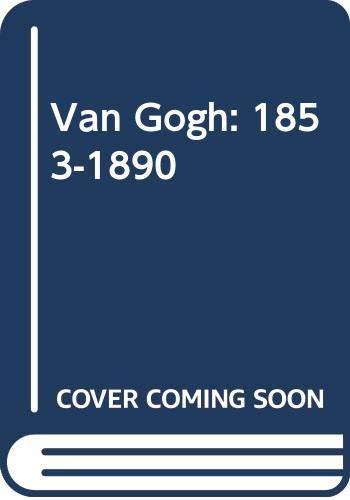 9786074046304: Van Gogh: 1853-1890