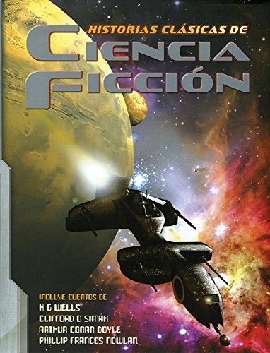 9786074046762: Historias clasicas de ciencia ficcion / Classic Science Fiction Stories