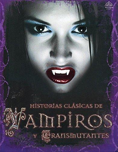 9786074046786: Historias clásicas de vampiros y transmutantes / Classic Tales of Vampires and Shapeshifters