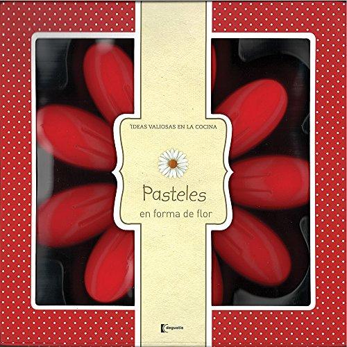 9786074047042: Pasteles en forma de flor / Flower shaped pastries (Spanish Edition)