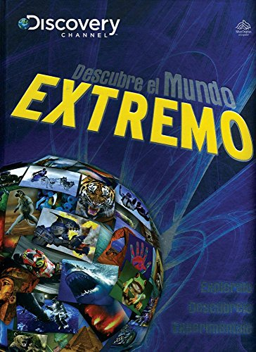 9786074047066: Descubre el mundo extremo / Discover the Extreme World (Spanish Edition)