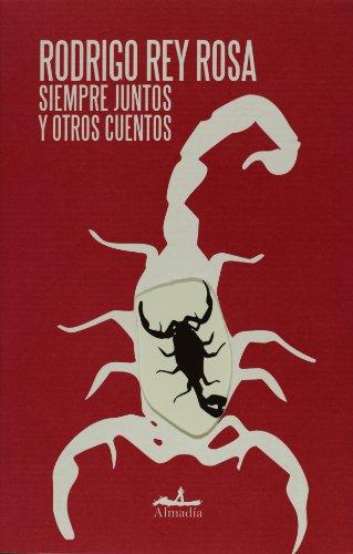 9786074110043: Siempre juntos y otros cuentos (Mar abierto/ Open Sea) (Spanish Edition)