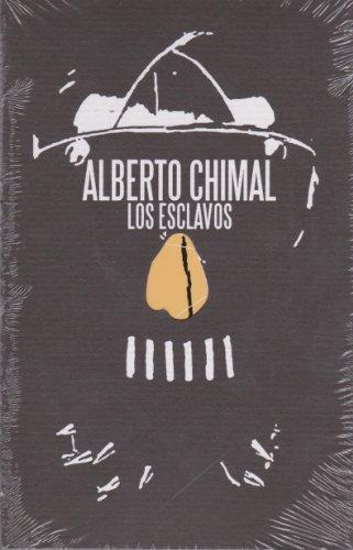 Los esclavos/ The Slaves (Mar Abierto/ Open Sea): Chimal, Alberto