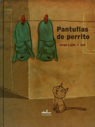 9786074110326: Pantuflas de perrito (Spanish Edition)