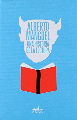 9786074110715: Una historia de la lectura/A history of Reading