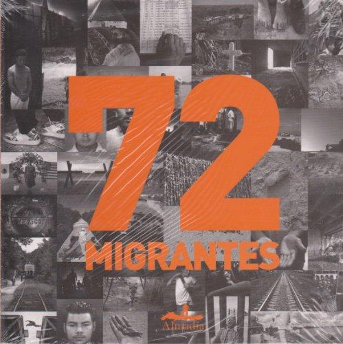 9786074110838: 72 migrantes