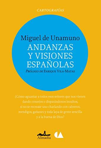 Andanzas y Visiones Espanolas: De Unamuno, Miguel