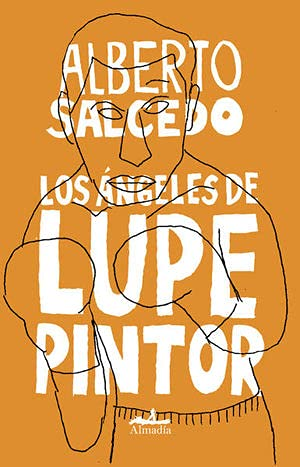 9786074111903: Ángeles de Lupe Pintor, Los