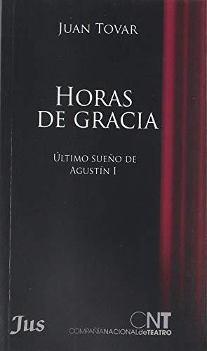 HORAS DE GRACIA: Tovar, Juan