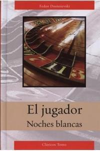 9786074150360: Jugador/Noches Blancas