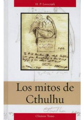 Los mitos de Cthulhu. H. P. Lovecraft: Lovecraft
