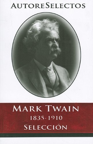 9786074151244: Mark Twain (Autore Selectos) (Spanish Edition)
