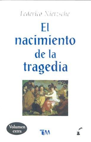 9786074151619: El Nacimiento de la tragedia