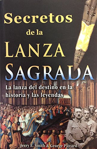 9786074151824: Secretos de La Lanza Sagrada, Los: Secret of the Holy Spear (Spanish Edition)