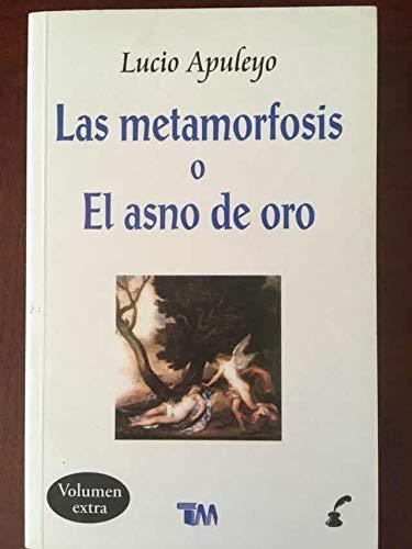 9786074151985: Las metamorfosis o el asno de oro. Lucio Apuleyo
