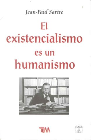 9786074152067: El existencialismo es un humanismo