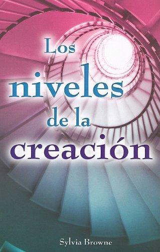 9786074152142: Los Niveles de la Creacion (Col. Sylvia Browne)