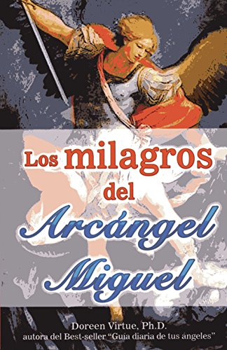 9786074152364: Milagros del Arcngel Miguel, Los (English and Spanish Edition)