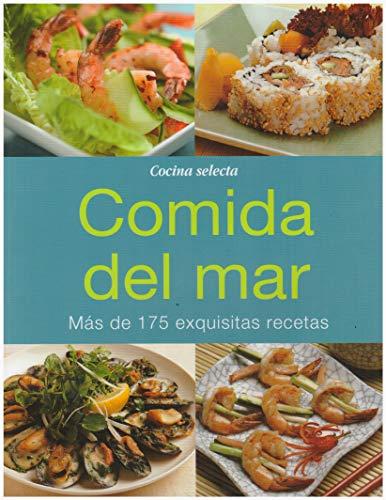 9786074152555: Comida del mar. Más de 175 exquisitas recetas