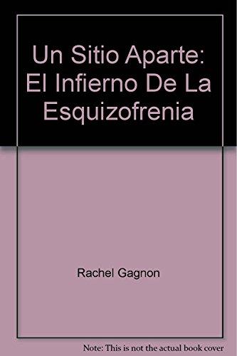 9786074153286: Un Sitio Aparte: El Infierno De La Esquizofrenia