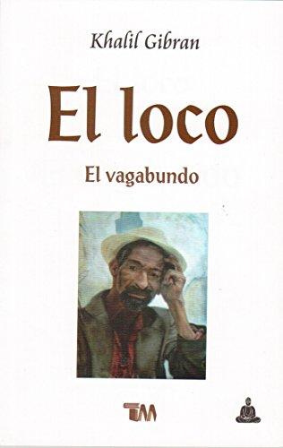 9786074153293: loco, el / el vagabund